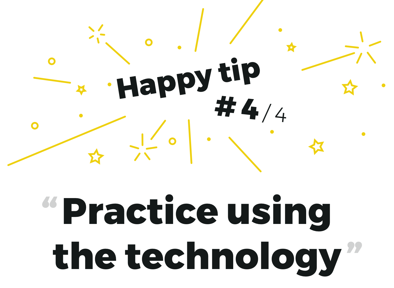 Remote research tip #4 Practice using the technology